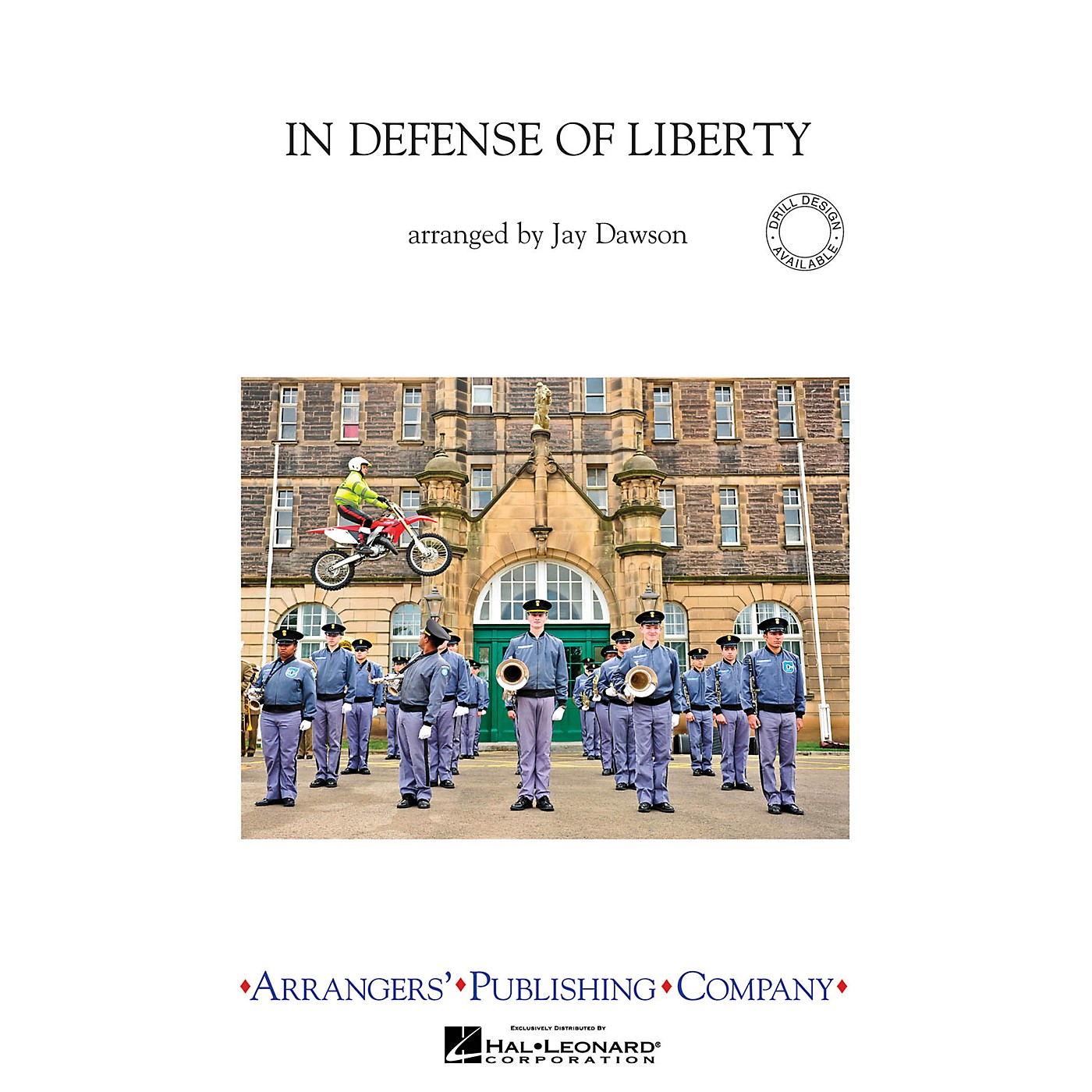 Arrangers In Defense of Liberty Marching Band Arranged by Jay Dawson thumbnail