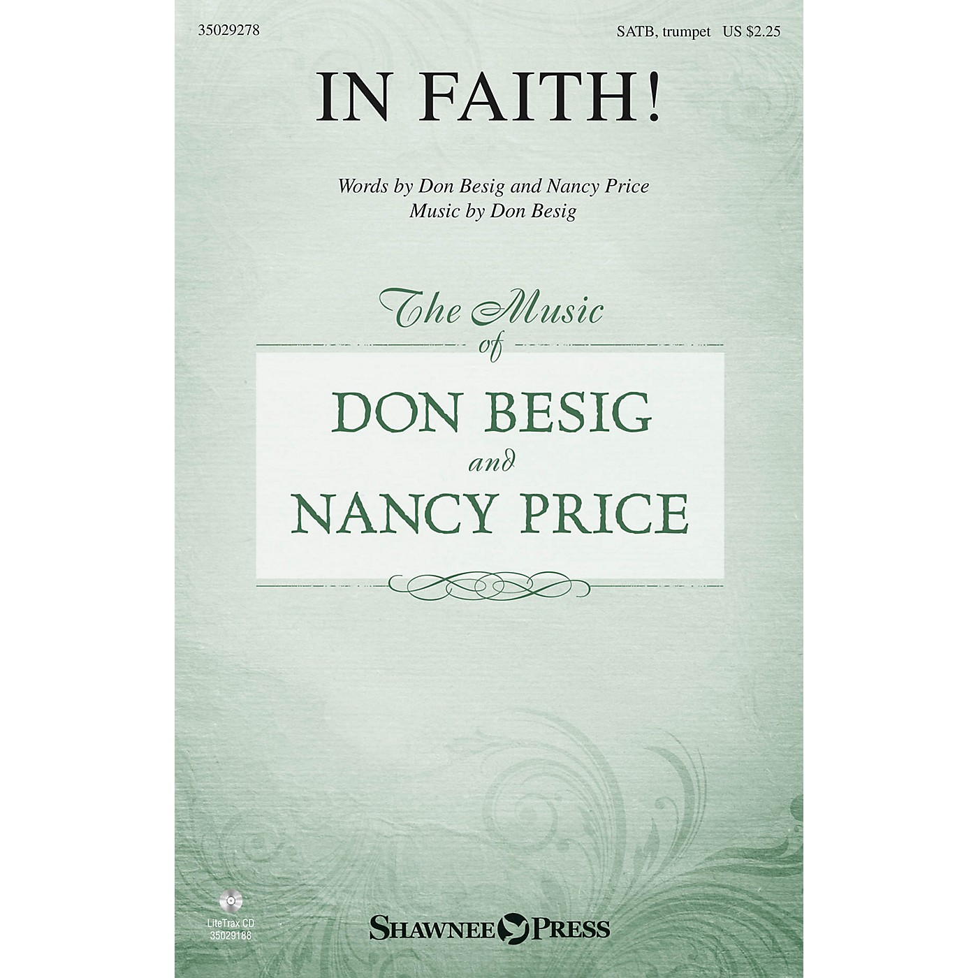 Shawnee Press In Faith! SATB composed by Don Besig thumbnail