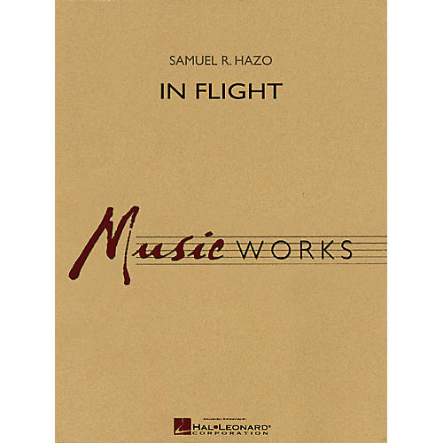 Hal Leonard In Flight Concert Band Level 4 Composed by Samuel R. Hazo thumbnail