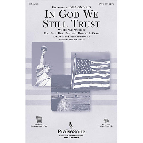 PraiseSong In God We Still Trust CHOIRTRAX CD by Diamond Rio Arranged by Keith Christopher thumbnail