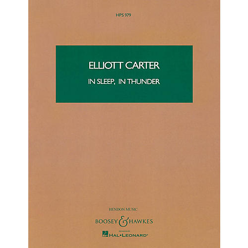 Boosey and Hawkes In Sleep, In Thunder (Study Score) Boosey & Hawkes Scores/Books Series Composed by Elliott Carter thumbnail