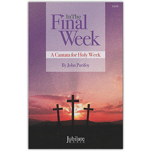 JUBILATE In The Final Week Preview Pack (SATB Choral Score & Listening CD) thumbnail