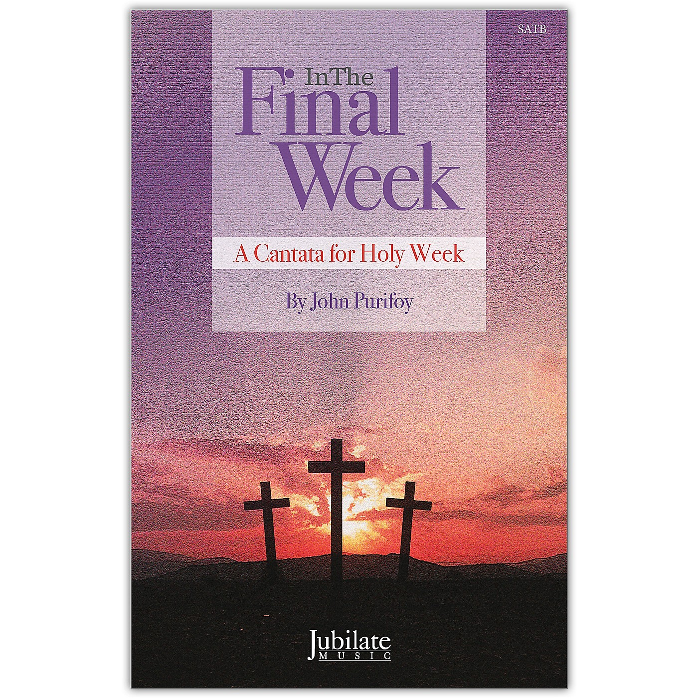 JUBILATE In The Final Week SATB Choral Score thumbnail