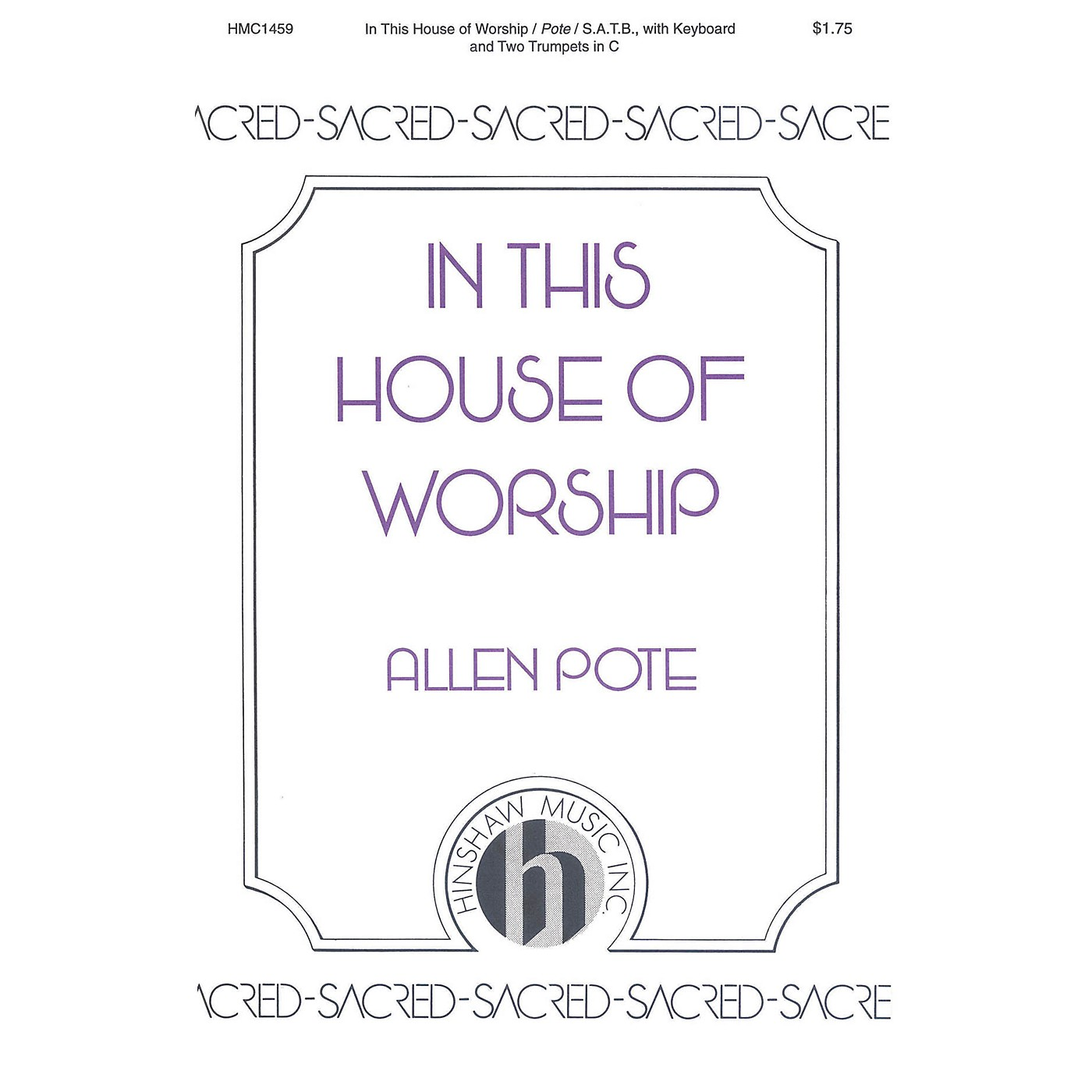 Hinshaw Music In This House of Worship SATB composed by Allen Pote thumbnail