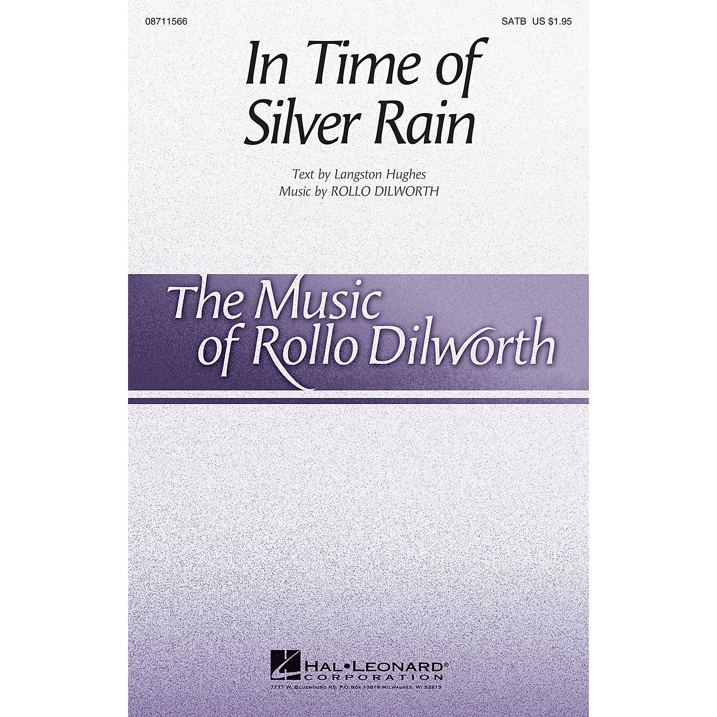 Hal Leonard In Time of Silver Rain SATB Divisi composed by Rollo Dilworth thumbnail