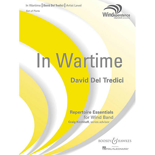 Boosey and Hawkes In Wartime (Score Only) Concert Band Level 5 Composed by David Del Tredici thumbnail