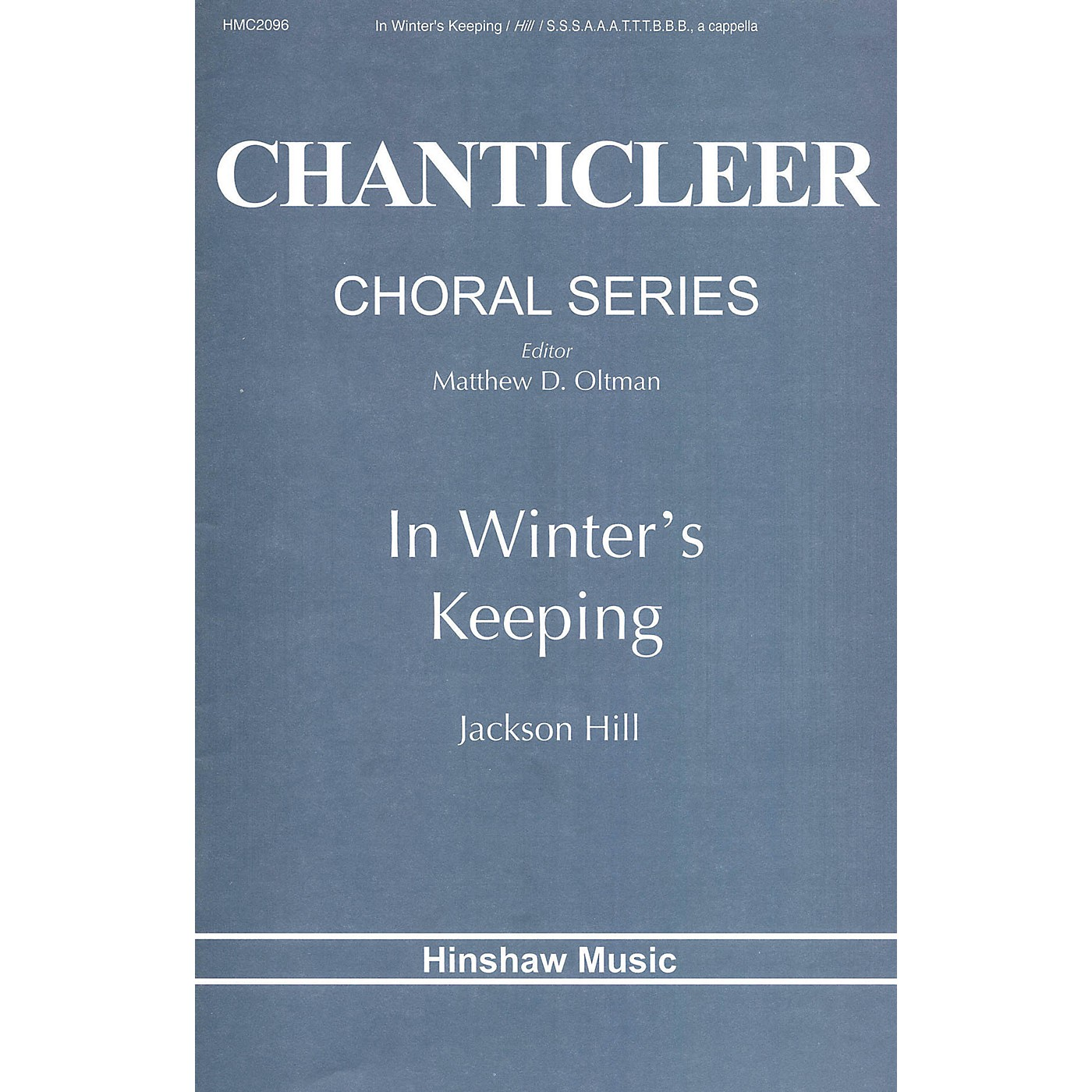 Hinshaw Music In Winter's Keeping SATB composed by Jackson Hill thumbnail