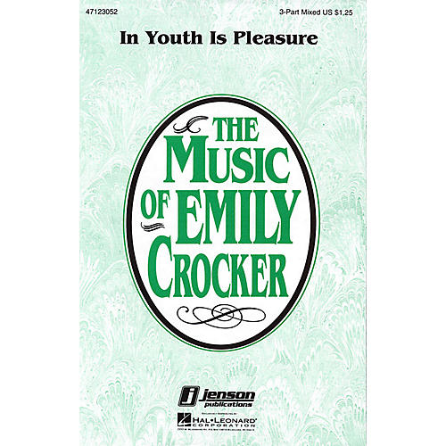 Hal Leonard In Youth Is Pleasure 3-Part Mixed composed by Emily Crocker thumbnail