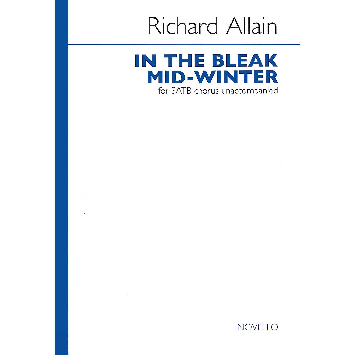 Novello In the Bleak Mid-winter (SATB a cappella) SATB a cappella Composed by Richard Allain thumbnail