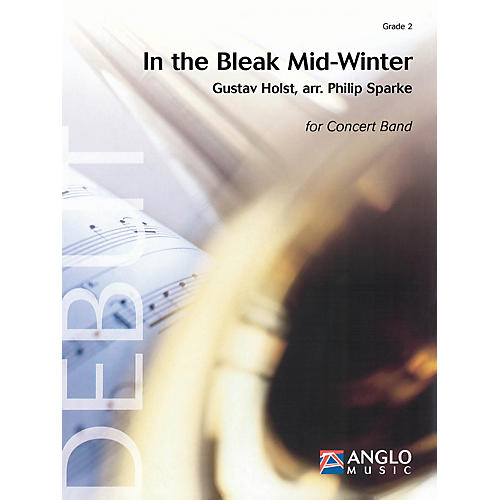 Anglo Music Press In the Bleak Midwinter (Grade 2 - Score Only) Concert Band Level 2 Arranged by Philip Sparke thumbnail
