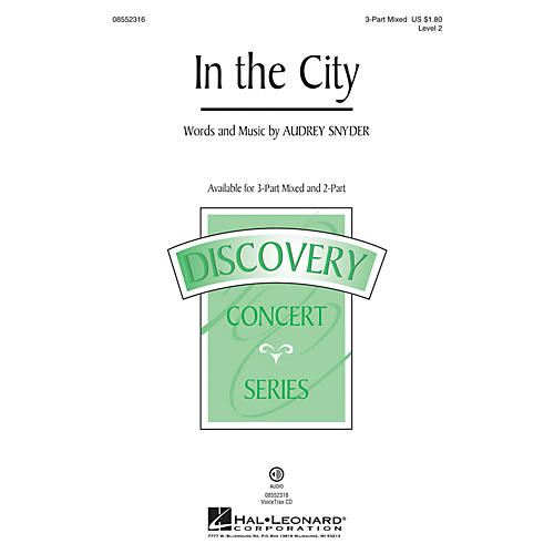 Hal Leonard In the City (Discovery Level 2) 3-Part Mixed composed by Audrey Snyder thumbnail