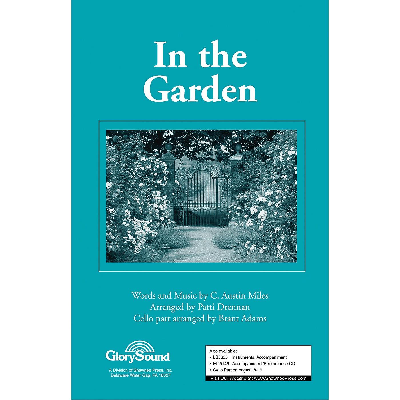Shawnee Press In the Garden Performance/Accompaniment CD Arranged by Patti Drennan thumbnail