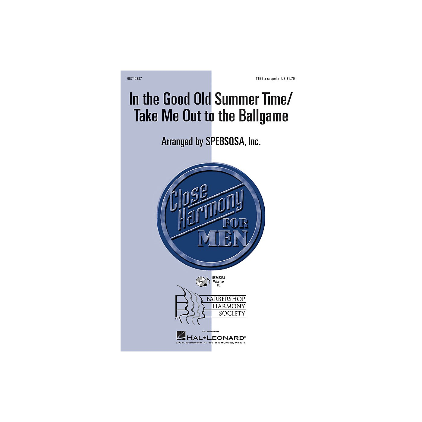 Hal Leonard In the Good Old Summer Time/Take Me Out to the Ballgame VoiceTrax CD Arranged by SPEBSQSA, Inc. thumbnail