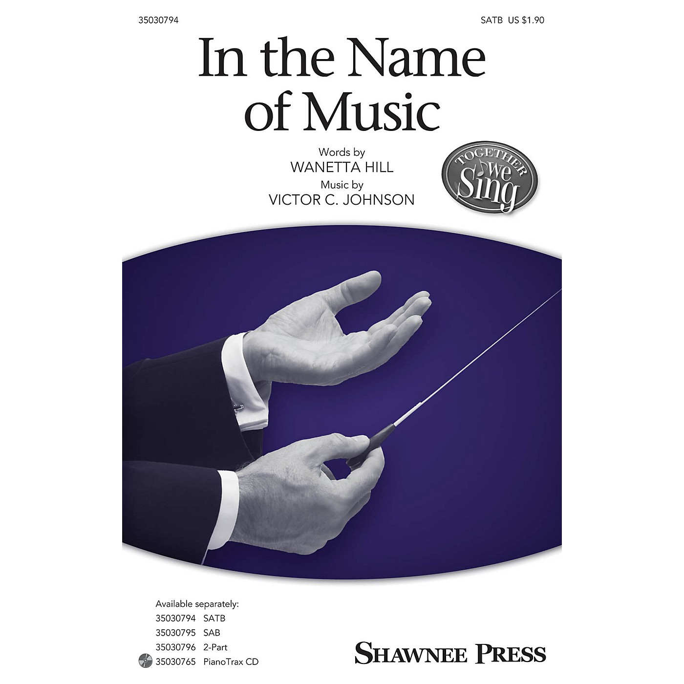 Shawnee Press In the Name of Music SATB arranged by Victor C. Johnson thumbnail