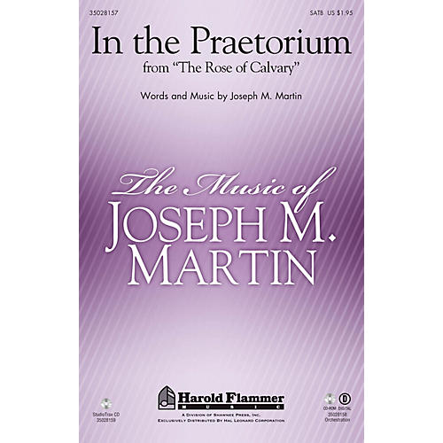 Shawnee Press In the Praetorium (from The Rose of Calvary) Studiotrax CD Composed by Joseph M. Martin thumbnail