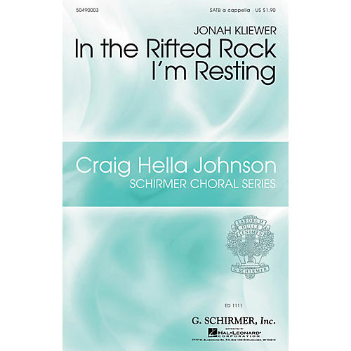 G. Schirmer In the Rifted Rock I'm Resting SATB a cappella arranged by Jonah Kliewer thumbnail
