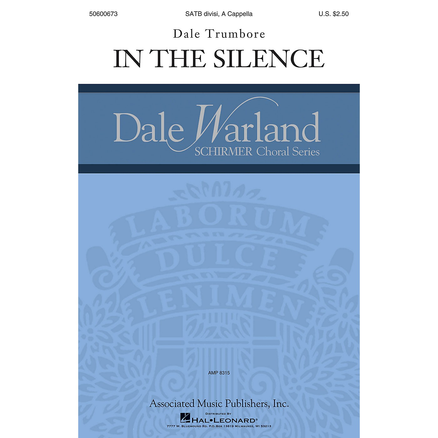 G. Schirmer In the Silence (Dale Warland Choral Series) SATB a cappella composed by Dale Trumbore thumbnail