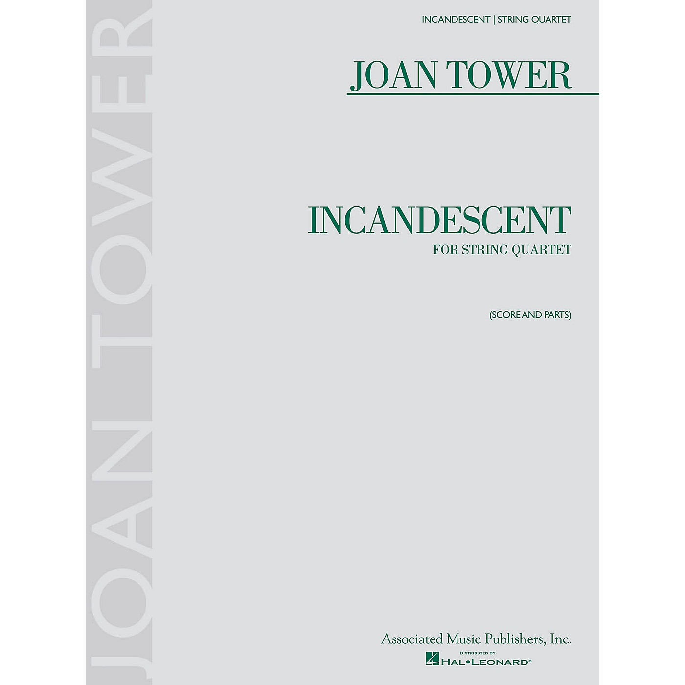 Associated Incandescent (String Quartet) String Ensemble Series Softcover Composed by Joan Tower thumbnail