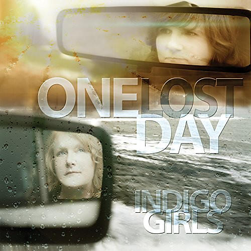 Alliance Indigo Girls - One Lost Day thumbnail