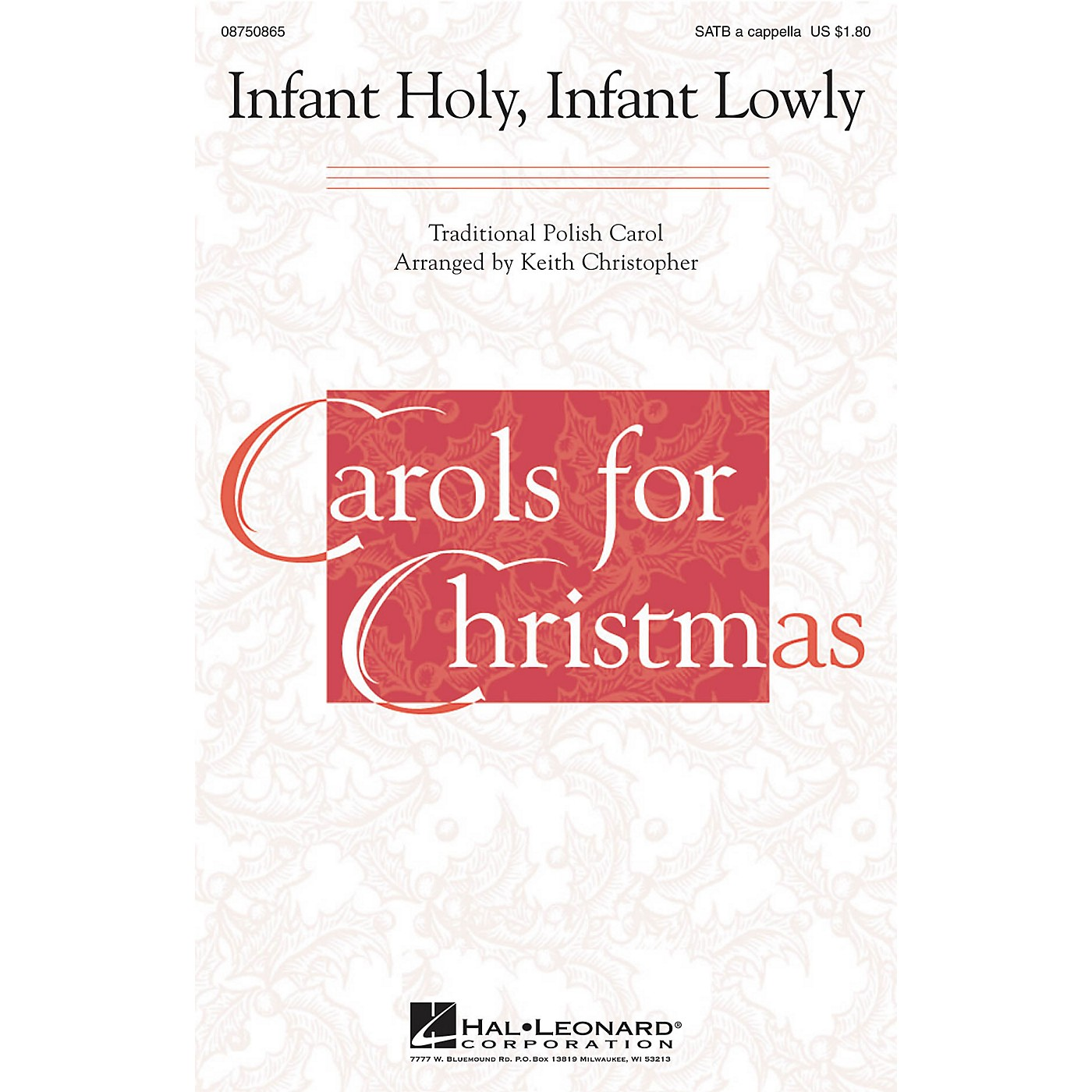 Hal Leonard Infant Holy, Infant Lowly SATB a cappella arranged by Keith Christopher thumbnail