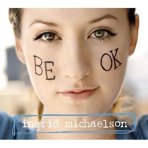 Alliance Ingrid Michaelson - Be Ok thumbnail