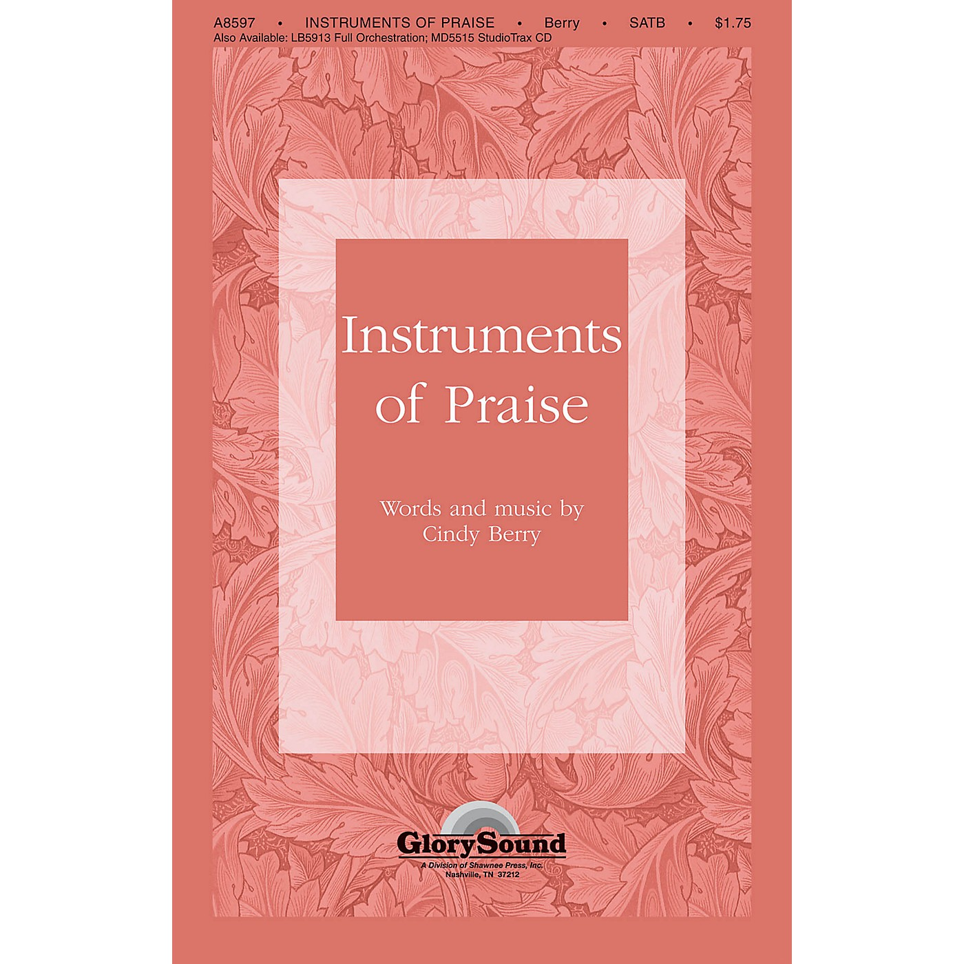 Shawnee Press Instruments of Praise SATB composed by Cindy Berry thumbnail