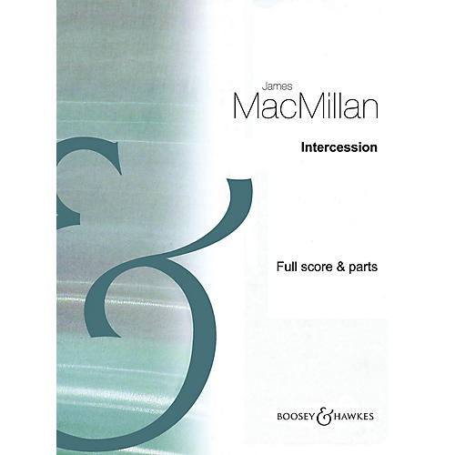 Boosey and Hawkes Intercession Boosey & Hawkes Chamber Music Series Book by James MacMillan thumbnail