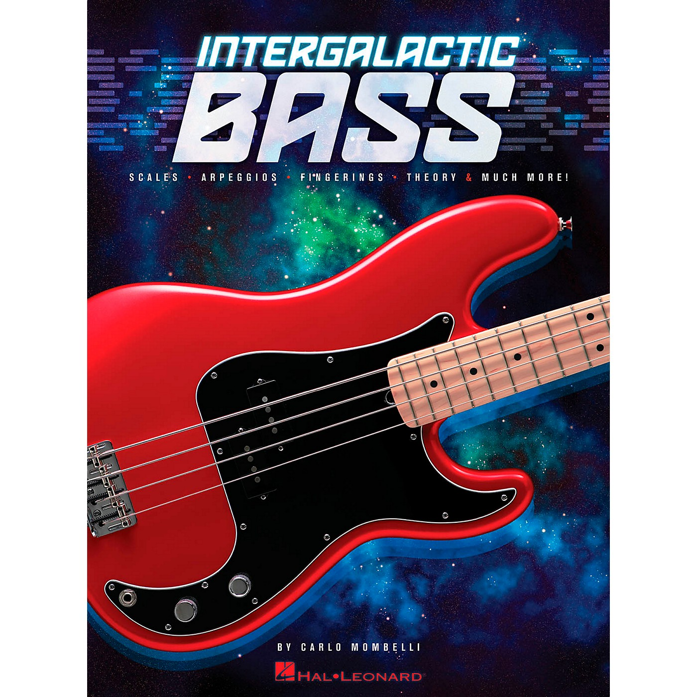 Hal Leonard Intergalactic Bass - Scales, Arpeggios, Fingerings, Theory & Much More! thumbnail