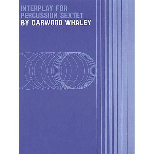 Hal Leonard Interplay (for Percussion Sextet (easy)) Meredith Music Percussion Series Composed by Garwood Whaley thumbnail