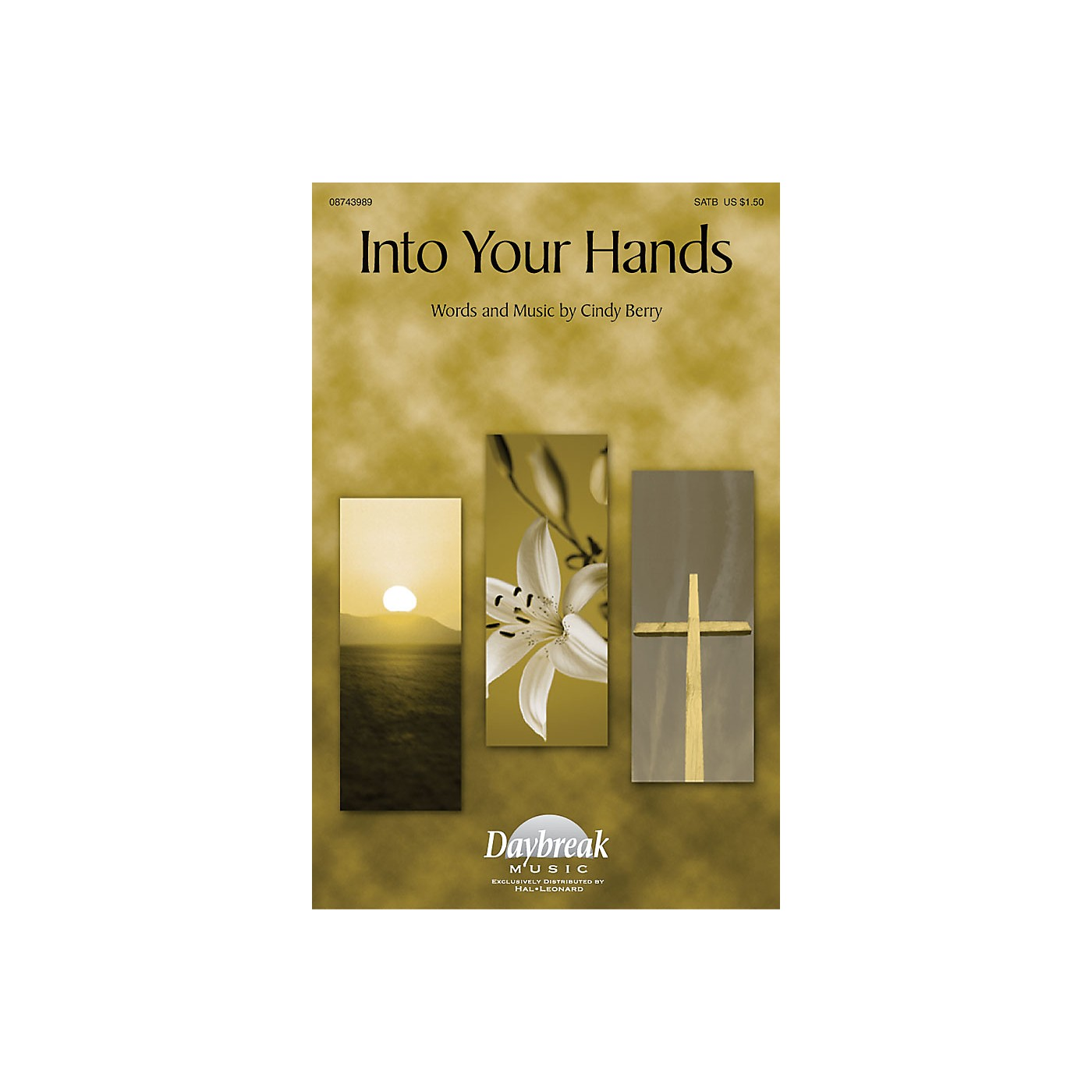 Daybreak Music Into Your Hands SATB composed by Cindy Berry thumbnail