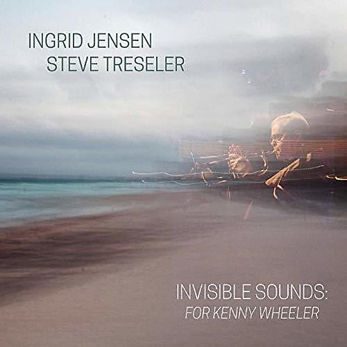 Alliance Invisible Sounds: For Kenny Wheeler thumbnail