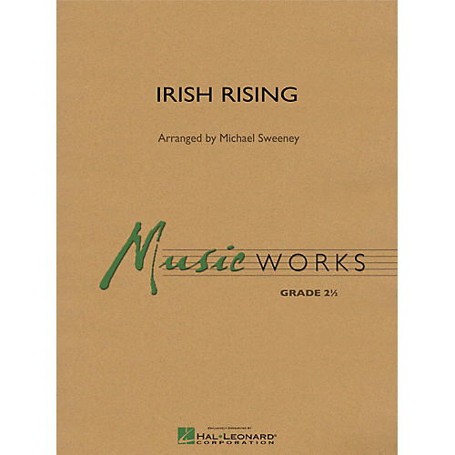 Hal Leonard Irish Rising Concert Band Level 2.5 Arranged by Michael Sweeney thumbnail