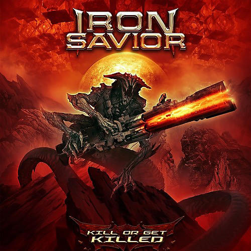 Alliance Iron Savior - Kill Or Get Killed (CD) thumbnail