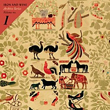 Iron & Wine - Archive Series Volume No 1