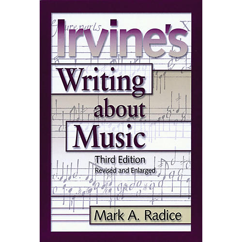 Amadeus Press Irvine's Writing About Music (Third Edition) Amadeus Series Softcover Written by Demar Irvine thumbnail