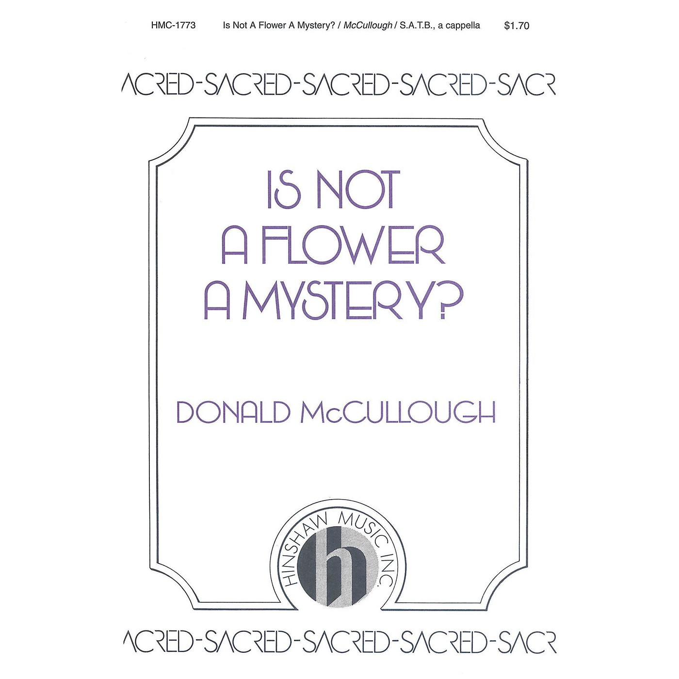 Hinshaw Music Is Not a Flower a Mystery? SAATTB composed by Donald McCullough thumbnail