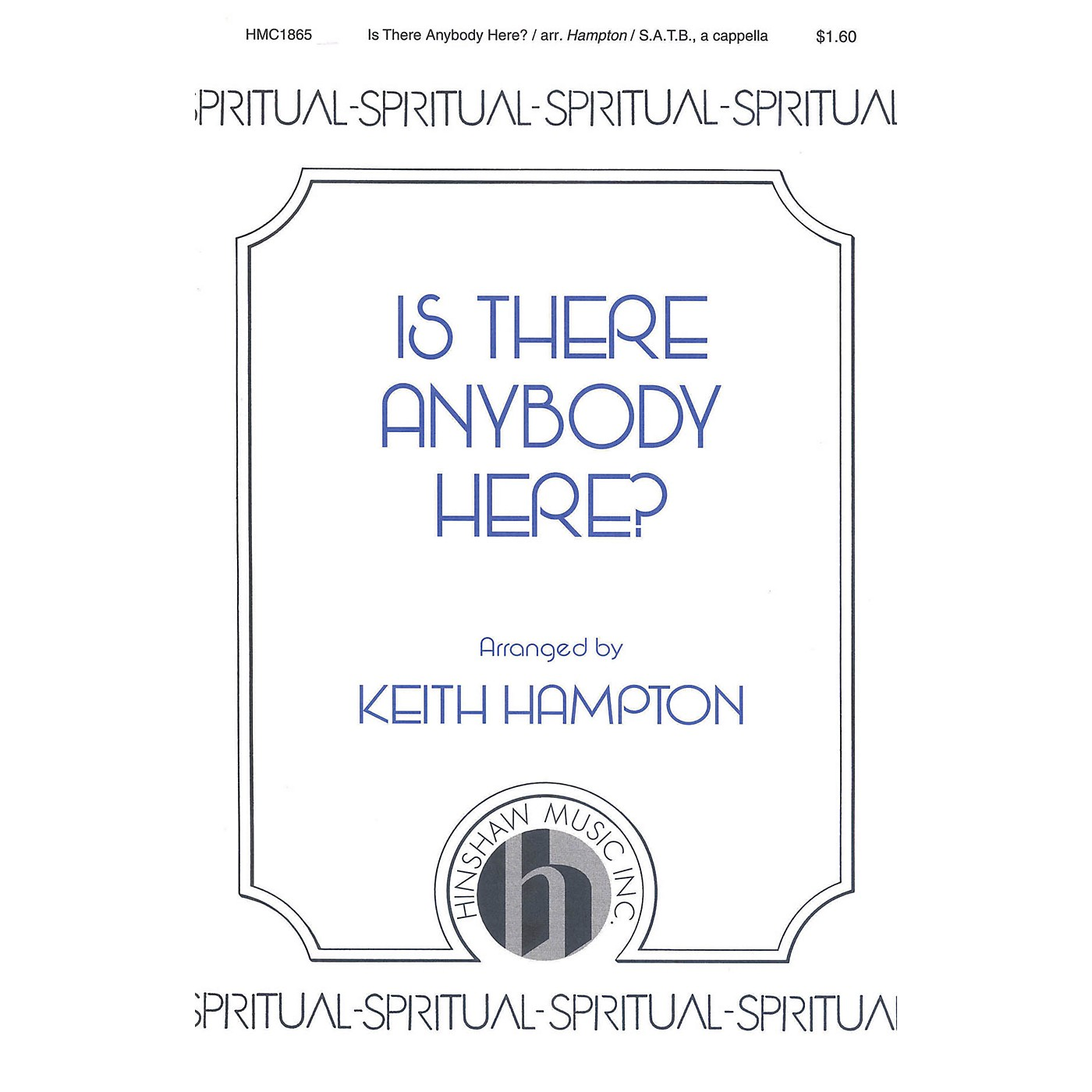 Hinshaw Music Is There Anybody Here? SATB arranged by Keith Hampton thumbnail