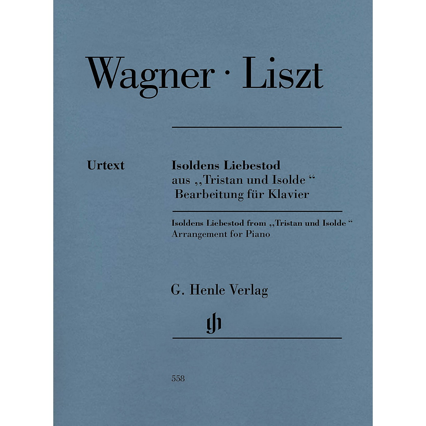 G. Henle Verlag Isoldens Liebestod from Tristan und Isolde Henle Music Softcover by Richard Wagner Edited by Franz Liszt thumbnail