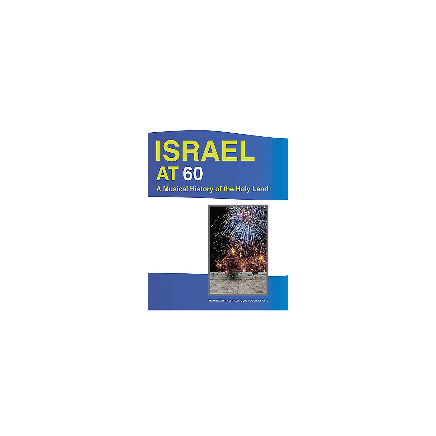 Transcontinental Music Israel at 60 Transcontinental Music Folios Series Softcover Performed by Various thumbnail