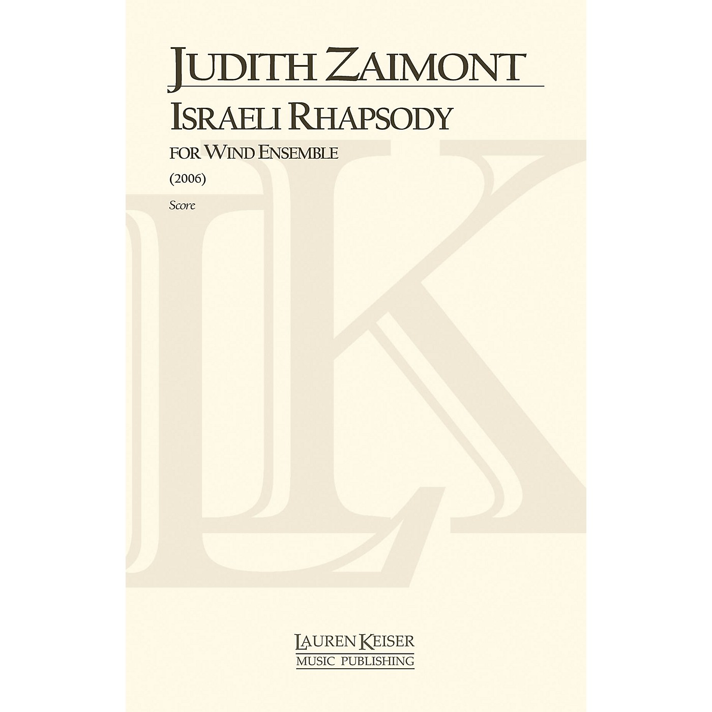 Lauren Keiser Music Publishing Israeli Rhapsody (for Concert Band) Concert Band Composed by Judith Lang Zaimont thumbnail