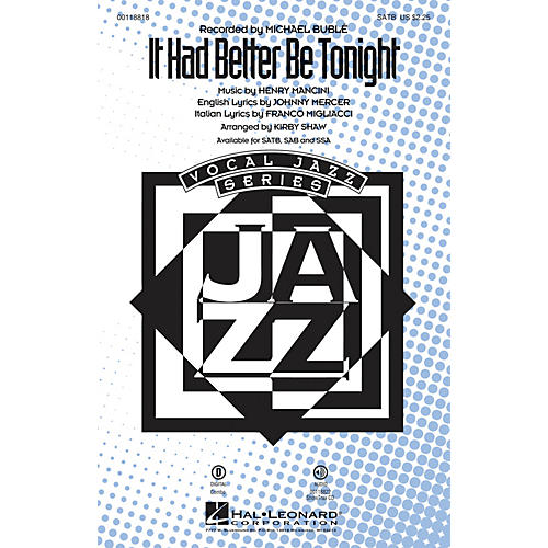 Hal Leonard It Had Better Be Tonight SAB by Michael Bublé Arranged by Kirby Shaw thumbnail