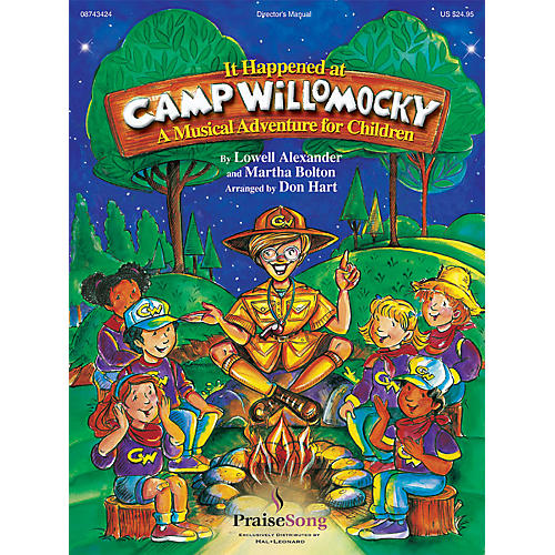 PraiseSong It Happened at Camp Willomocky (A Musical Adventure for Children) PREV CD Arranged by Don Hart thumbnail