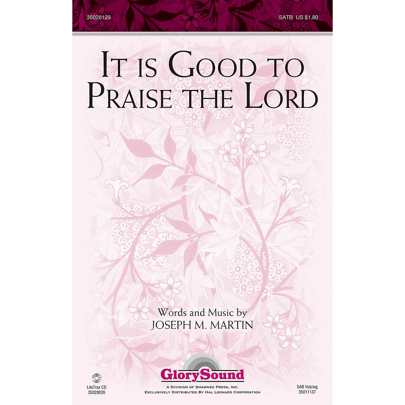 Shawnee Press It Is Good to Praise the Lord SATB composed by Joseph M. Martin thumbnail