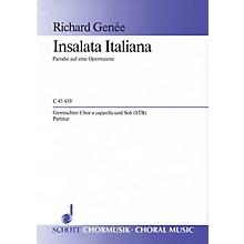 Schott Italian Salad SATB a cappella Composed by Richard Genée Arranged by Jürgen Jürgens
