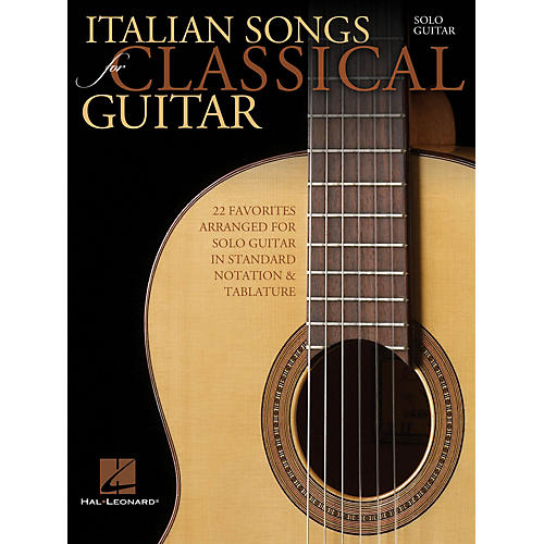 Hal Leonard Italian Songs for Classical Guitar (Standard Notation & Tab) Guitar Solo Series Softcover thumbnail