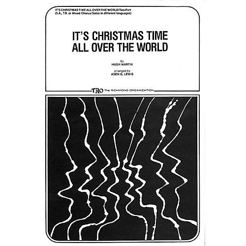 TRO ESSEX Music Group It's Christmas Time All Over the World SA Arranged by Aden Lewis thumbnail