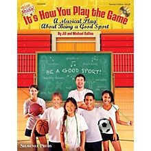 Shawnee Press It's How You Play the Game TEACHER BK & STUDENT ON CD ROM Composed by Jill Gallina