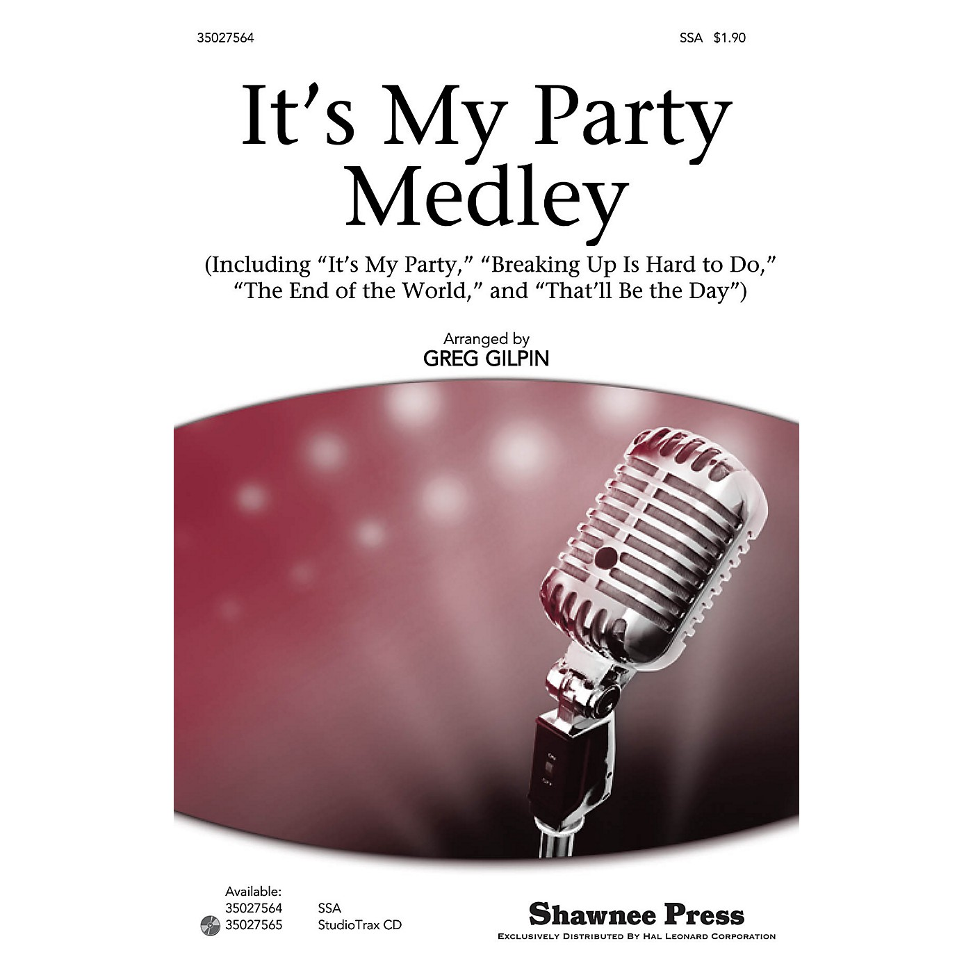 Shawnee Press It's My Party Medley SSA arranged by Greg Gilpin thumbnail