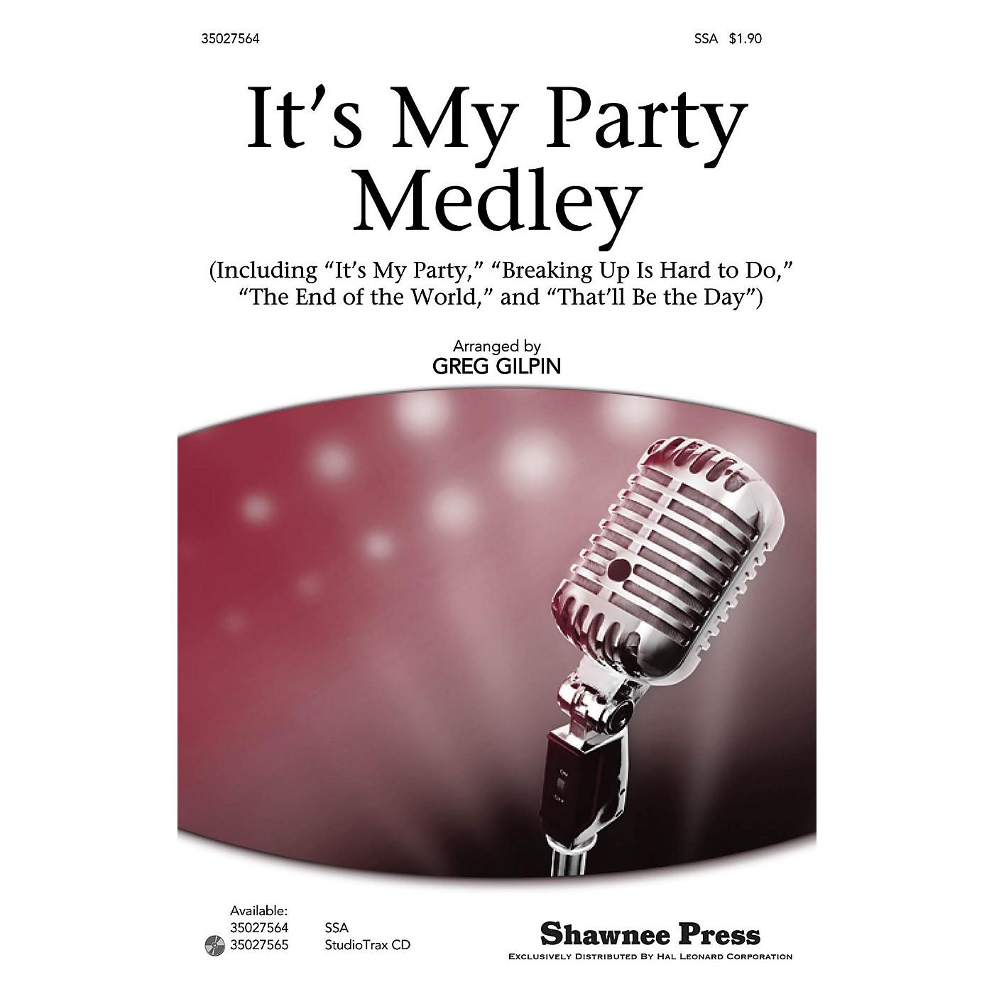 Shawnee Press It's My Party Medley Studiotrax CD Arranged by Greg Gilpin thumbnail