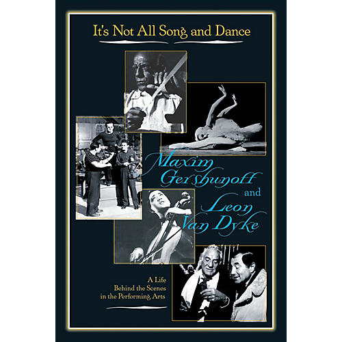 Limelight Editions It's Not All Song and Dance Limelight Series Hardcover Written by Maxim Gershunoff thumbnail